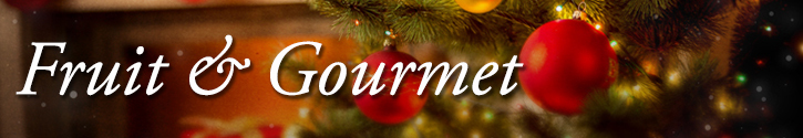 Christmas Gourmet & Fruit Baskets
